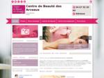 Institut de beauté - Centre de Beauté des Arceaux à Montpellier
