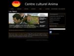 Centre Culturel AnimA