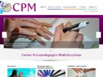CPM | Centro Psicopedagoacute;gico Multidisciplinar