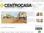 Centrocasa - La risposta migliore alle tue esigenze abitative!