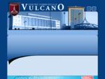 Centro Vulcano