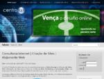 Consultoria Internet, Criação de Sites, Alojamento Sites Web - CentroPT Web Services