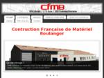 CFMB -Construction Française de Matériel Boulanger Concessionnaire BONGARD.