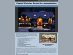 Whistler Chalet Rental - Chalet Accommodation Rental Property in Whistler BC Canada Vacation Resort
