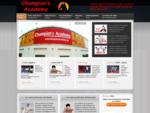 Bienvenue chez Champion's Academy, faiseur de champions en arts martiaux et fitness