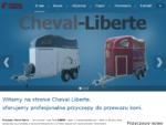 Cheval-Liberte | Debon | Przyczepy do przewozu koni - O nas
