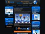 E-MOONA  Votre prestataire WEBDESIGN  DEVELOPPEMENT
