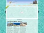 Benvenuti a Club Azzurra Casa Vacanze Salento Lecce