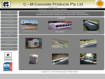 C-M Concrete Products Pty Ltd - Manufacturers of Precast Civil Engineering Products