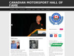 Canadian Motorsport Hall of Fame — CANADA039;S HOME OF MOTORSPORT HISTORY