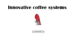 Innovative Coffee Systems