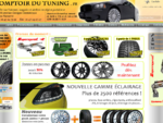 Comptoir Du Tuning - Boutique Jantes alu, Tuning, Multimedia, GPS, Echappement, Suspension, Ec