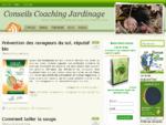 Conseils Jardinage. Aide Personnalisée pour VOTRE Jardin . Votre Coach Jardinage.