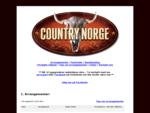 Country Norge - Alt innen country musikk i Norge. Konserter, festivaler, arrangementer, band og