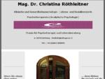 Mag.Dr.Christina Röthleitner, Psychotherapeutin, Tel.: 880055