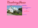 CranberryHouse. ca Bed Breakfast 613 636 0127