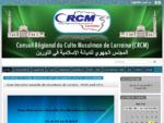 Site officiel du Conseil Régional du Culte Musulman de Lorraine   CRCM-Lorraine
