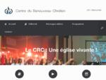 Eglise evangelique Centre du Renouveau Chrétien | CRC villemomble raquo;