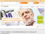 Crioestaminal - Ciàªncia para a vida   O banco familiar de criopreservaà§à£o de células estaminai