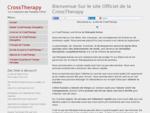 Découvrez la CrossTherapy, un système, plus encore une philosophie de la thérapie et de l039;a