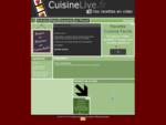 CuisineLivenbsp;Les recettes faciles ! Dernière recette >>> Emission du 13 Aout