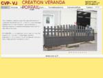 Fabricant véranda portail garde-corps store Epinal Nancy Toul