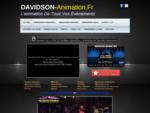 Davidson Animation - L'animation de tous vos evenements - 76210 Gruchet le valasse - haute normandie