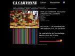 ÇA CARTONNE - Tout pour l'embalage et la décoration - Cahors - Montauban
