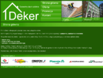 Deker - sprawimy dach solidnie; dachy, blachodachówka, dachówki cementowe, ceramiczne, blachy po