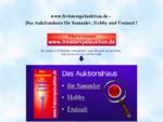 www. freistempelauktion. de - Das Auktionshaus für Sammler, Hobby und Freizeit !