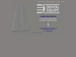 DENTAL EQUIPE - Bologna distributrice prodotti dentali per Studi Dentistici e Laboratori ...