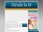 Desde la Fe - Semanario Católico de Información y Formación