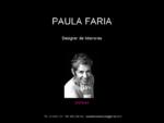 Paula Faria- Designer de Interiores