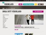Boka Värmland - boende, paket, aktiviteter - via Värmlands officiella bokningsportal