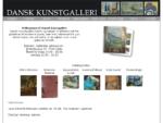 Dansk Kunstgalleri. Malerier, Kunst og Skulpturer.