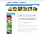 Kvalitnà dětské domečky và½robce AXI. Dětské domky AXI a jejich typy, technické parametry, ce