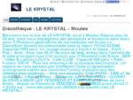 Discothèque - LE KRYSTAL à Moules