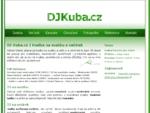 DJ Kuba. cz, kvalita od roku 1998 | dj na svatbu, dj na večírek | DJ Kuba. cz