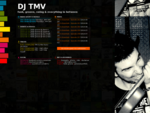 Official website of dj TMV and TMV's Essentials radio and events schedules, full episodes, trackli