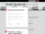 PURE BLANCHE | By DulceMateus