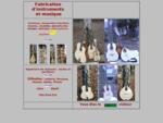 Fabrication d'instruments agrave; cordes et musique