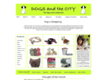 DOGS and the CITY | Dog Beds | Pet Carrier Bags | Dog Accessories | Dog Clothes | Dog Collars