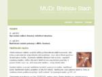 MUDr. Břetislav Stach, Opava - akupunktura, hubnutí, nastřelování náušnic