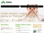 Rąstiniai namai | Dolena