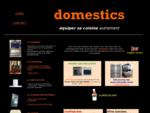 DOMESTICS Fourneaux, Fours encastrables gaz, Cuisinieres bois, Hottes aspirantes, Eviers, ...