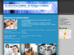 Dr Henri-Paul FABAS - Dr Philippe CUNNAC | Médecins Stomatologistes - Implantologie - 5 Place Carno