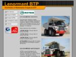LENORMANT BTP est spécialisé dans la distribution et la maintenance d'engins de BTP et car...