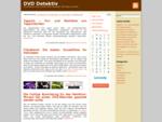 Der DVD Detektiv spürt DVDs online auf | Informationen über Filme, DVD Player, Neuheiten