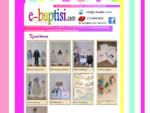 e-baptisi. com ΒΙΟΤΕΧΝΙΑ ΒΑΠΤΙΣΤΙΚΩΝ ΕΙΔΩΝ