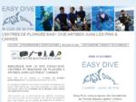 EASY DIVE - plongée à Juan les Pins Antibes - formation et vente de matériel